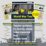 World War Two   Was Appeasement Right? Activity Pack and A