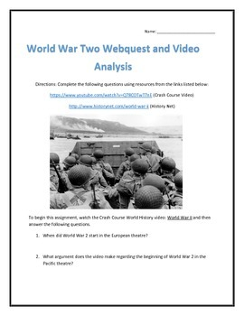 World War Two- Webquest and Video Analysis with Key