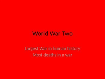 World War Two power point- start and end