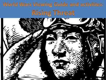 World Wars: Rising Threat Viewing Guide and Activities