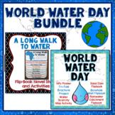 World Water Day Bundle, Flipbook Project, A Long Walk to Water Novel Study