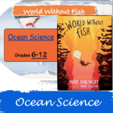 World Without Fish - LP Grades 6 - 12 - Interactive Power Point