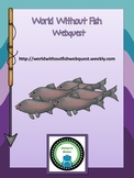 World Without Fish Webquest (Bonus Novel Quiz!)