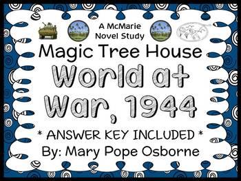 World at War, 1944 : Magic Tree House Super Edition #1 (Osborne) Novel Study