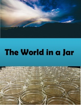 The World in a Jar Skills Laboratory with Worksheet and An