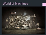 World of Machines (Physics) - Grades 6-9