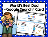"World's Best Dad ""Google Search"" Card"