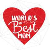 World's Best Mom Happy Mother's Day SVG Crafters Mama Hear