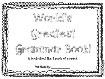 8 Parts of Speech: World's Greatest Grammar Book