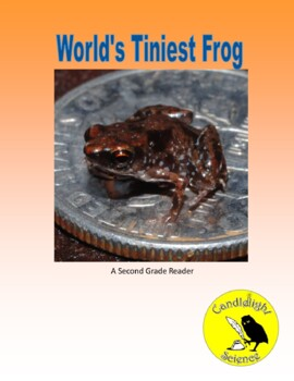 World's Tiniest Frog (360L, 420L, 450L) - Science Informational Leveled Text Set