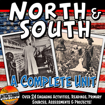 Worlds of North and South Complete Unit Bundle Pre-Civil War Lesson Plans