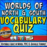Worlds of the North & South Unit Vocabulary Editable Quiz