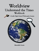 Worldview: Understand the Times Workbook