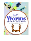 Worm Activities for Week of Camp or Classroom Theme (EAT W