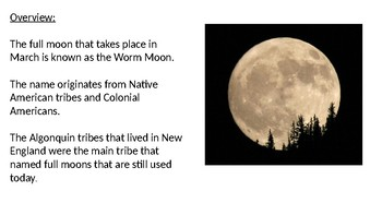 Worm Moon - March Full Moon - Power Point information facts pictures