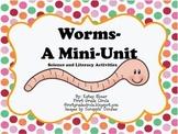 Worms- A Mini-Unit