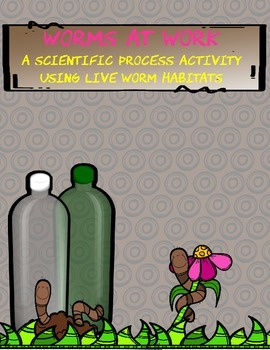 Worms at Work: A Scientific Process Activity