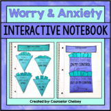 Worry & Anxiety Activities For SEL and Counseling Interactive Notebooks