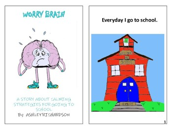 Worry Brain: A Story of Calming Strategies About Going to School