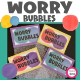 Worry Bubbles Anxiety Activity