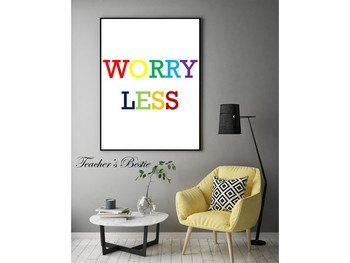 Worry Less, Printable Wall Art, Digital Download, Multi colored, Sign, Poster,
