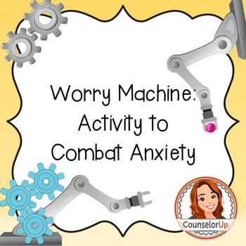 Anxiety Activity: Worry Machine