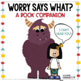 Worry Says What? Book Companion