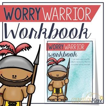 Worry Warriors Workbook: Managing Worries Workbook and Worry Activities
