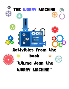 Worrying/Anxiety- The Worry Machine