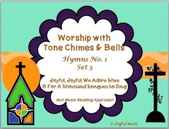 Worship with Chimes & Bells Music JOYFUL, JOYFUL & O FOR A