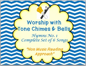 Worship with Chimes & Bells Music Series - HYMNS NO. 1 - Complete Set 6 Songs