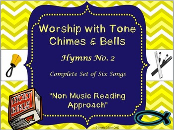 Worship with Chimes & Bells Music Series - HYMNS NO. 2 - Complete Set 6 Songs