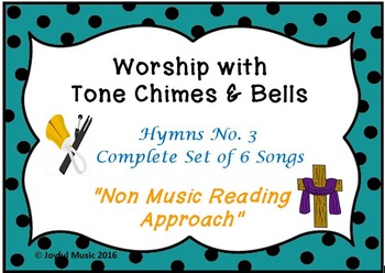 Worship with Chimes & Bells Music Series - HYMNS NO. 3 - Complete Set 6 Songs
