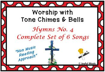 Worship with Chimes & Bells Music Series - HYMNS NO. 4 - Complete Set 6 Songs