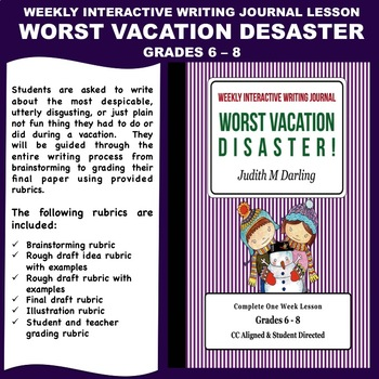 Interactive Weekly Writing Notebook Lesson - Worst Vacation Disaster- CC Aligned