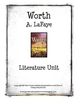 Worth by A. LaFaye Literature Unit