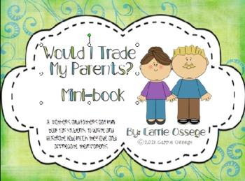 Would I Trade My Parents Mini-book