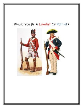 Would You Be a Loyalist or Patriot Quiz