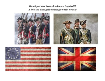 Would You Have Been a Patriot or a Loyalist? Student Activity
