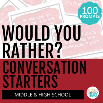 Would You Rather : 100 Conversation Starters