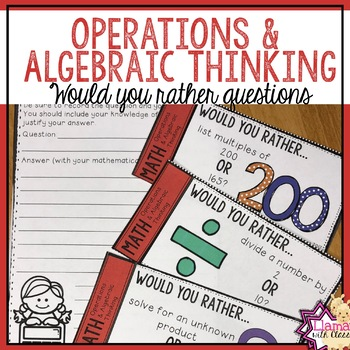 4th Grade Math Operations and Algebraic Thinking Would you rather questions
