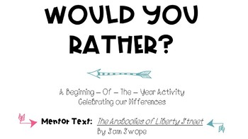 Would You Rather?   A Beginning of the Year Teambuilding Activity