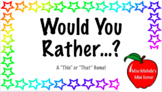 Would You Rather... A First Day Welcome Activity