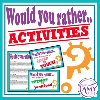 Would You Rather...Activities