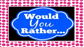 Would You Rather - American History