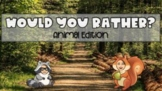 Would You Rather | Animal Edition | Google Slides | Interactive