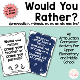 Would You Rather Articulation (R)