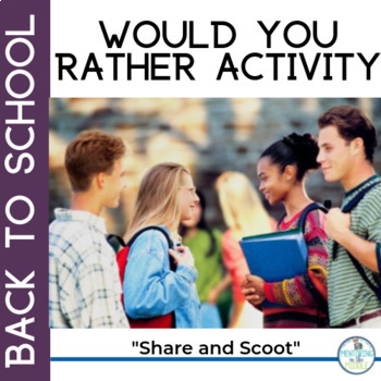 Back to School Would You Rather Icebreaker