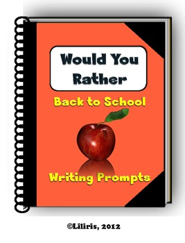 Would You Rather - Back to School Writing Prompts - Journal Pages and Cut-Outs