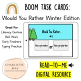Would You Rather: Boom Cards! (Winter Edition)